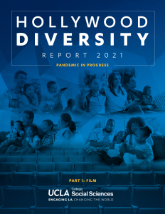 UCLA Hollywood Diversity Report 2021, Part 1: Film Cover